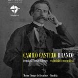 Exposição dedicada a Camilo Castelo Branco no Museu Terras de Besteiros